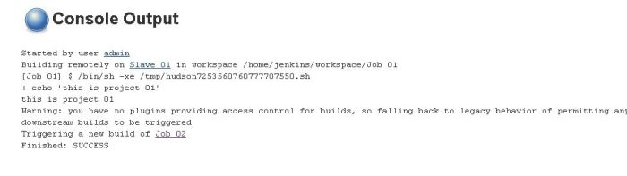 Job 01 build output after configuring upstream for job 02.JPG