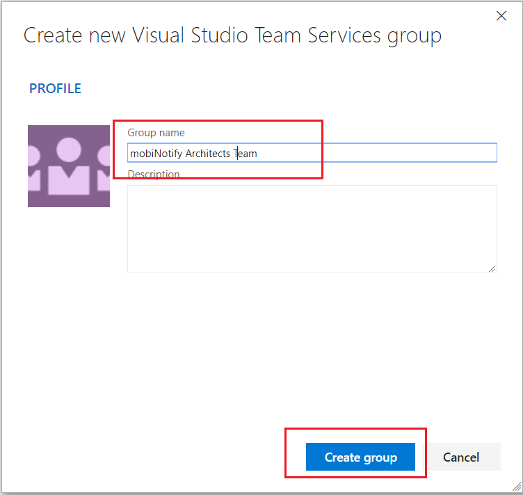 Provide a name for the VSTS group and select create group