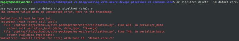 error while deleting az pipeline command